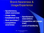 brand awareness usage experience