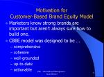 motivation for customer based brand equity model
