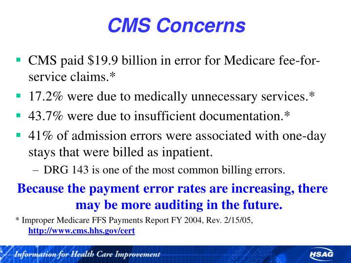 Cms concerns