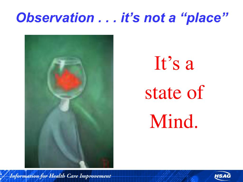 """Observation . . . it's not a """"place"""""""