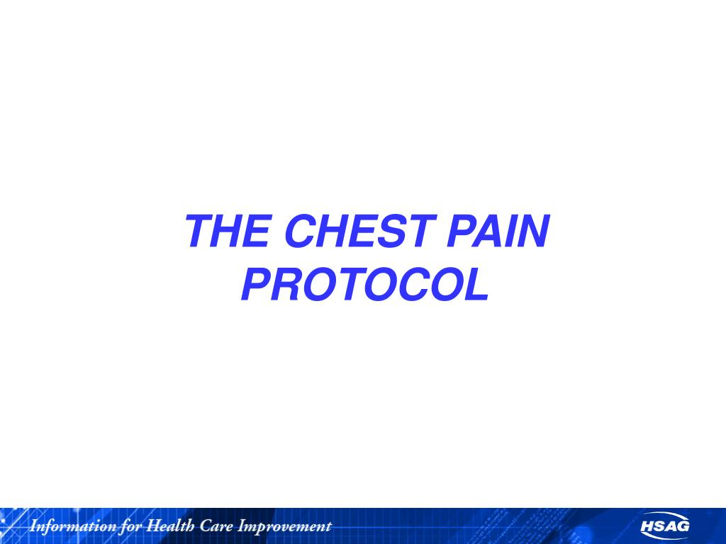 THE CHEST PAIN PROTOCOL