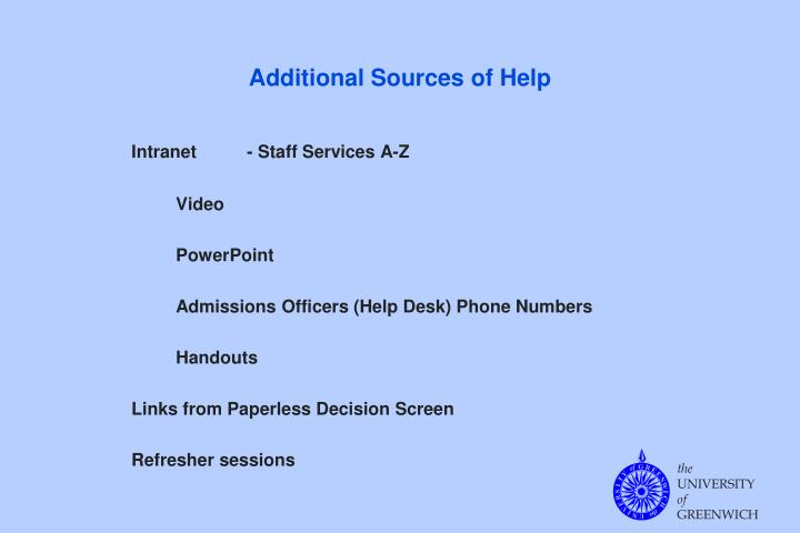 Additional Sources of Help