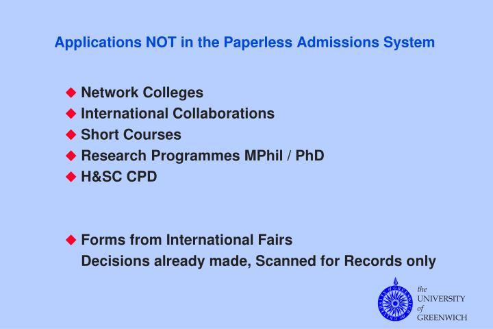Applications NOT in the Paperless Admissions System