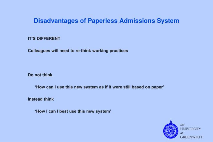Disadvantages of Paperless Admissions System