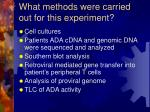 what methods were carried out for this experiment