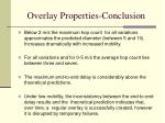 overlay properties conclusion
