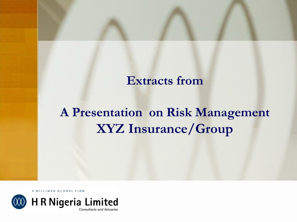extracts from a presentation on risk management xyz insurance group l.