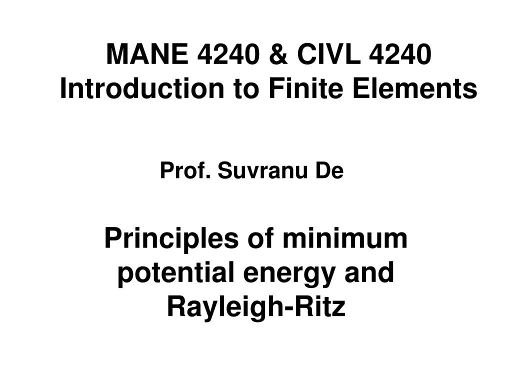 mane 4240 civl 4240 introduction to finite elements l.
