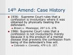 14 th amend case history