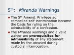 5 th miranda warnings