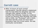 garrett case18