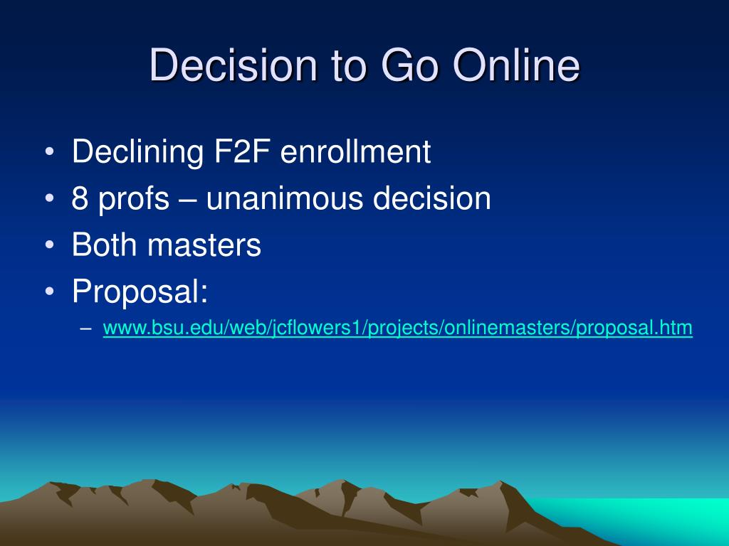 Decision to Go Online