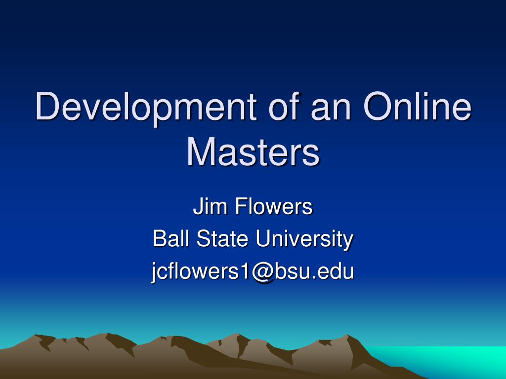 development of an online masters l.