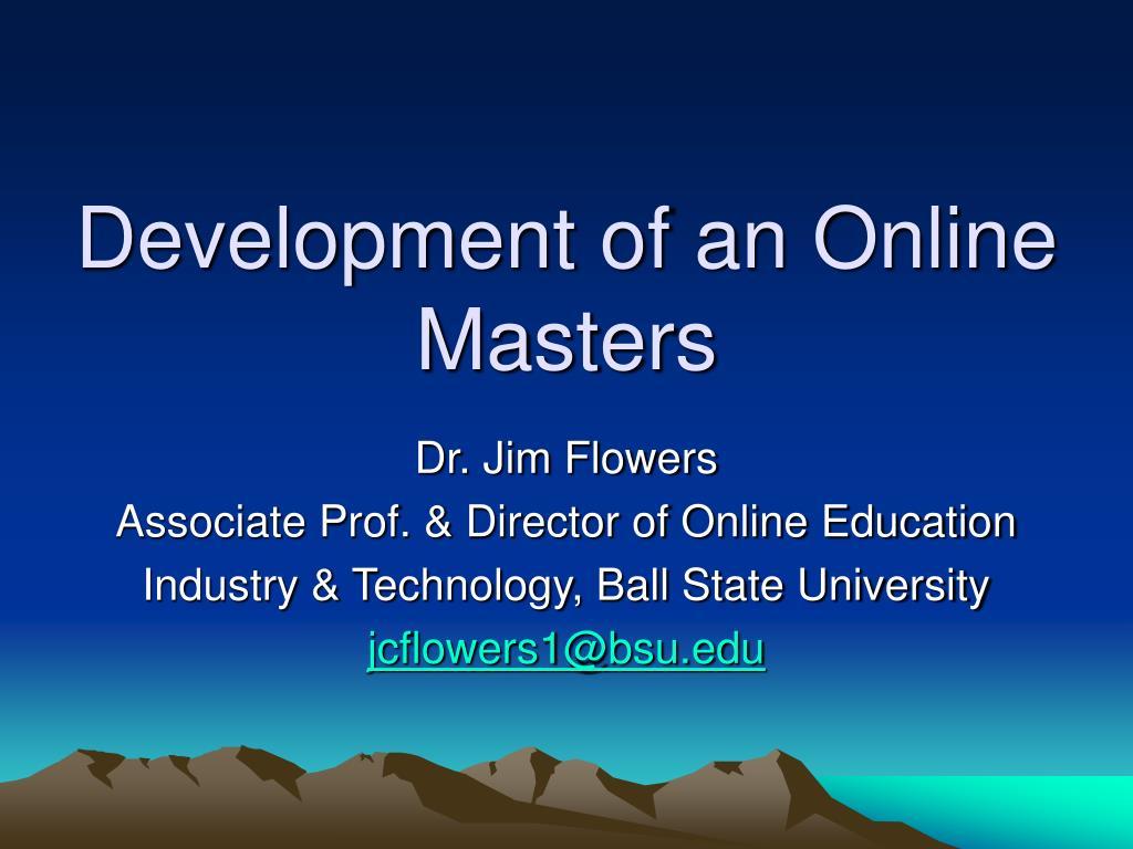 Development of an Online Masters