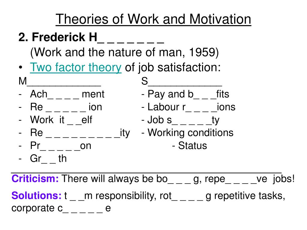 Theories of Work and Motivation