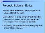 forensic scientist ethics