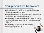 non productive behaviors