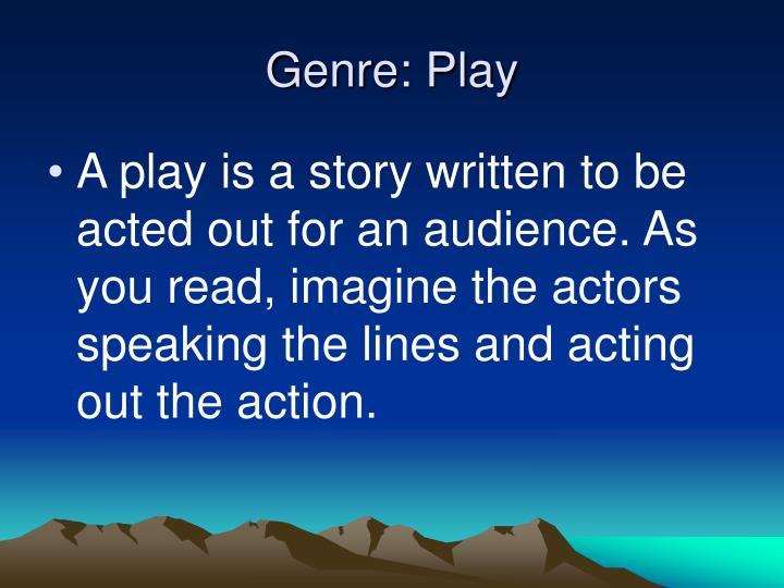 Genre play