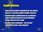 rapid revision