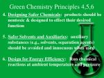 green chemistry principles 4 5 6