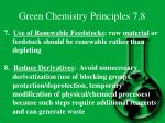 green chemistry principles 7 8