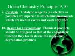 green chemistry principles 9 10