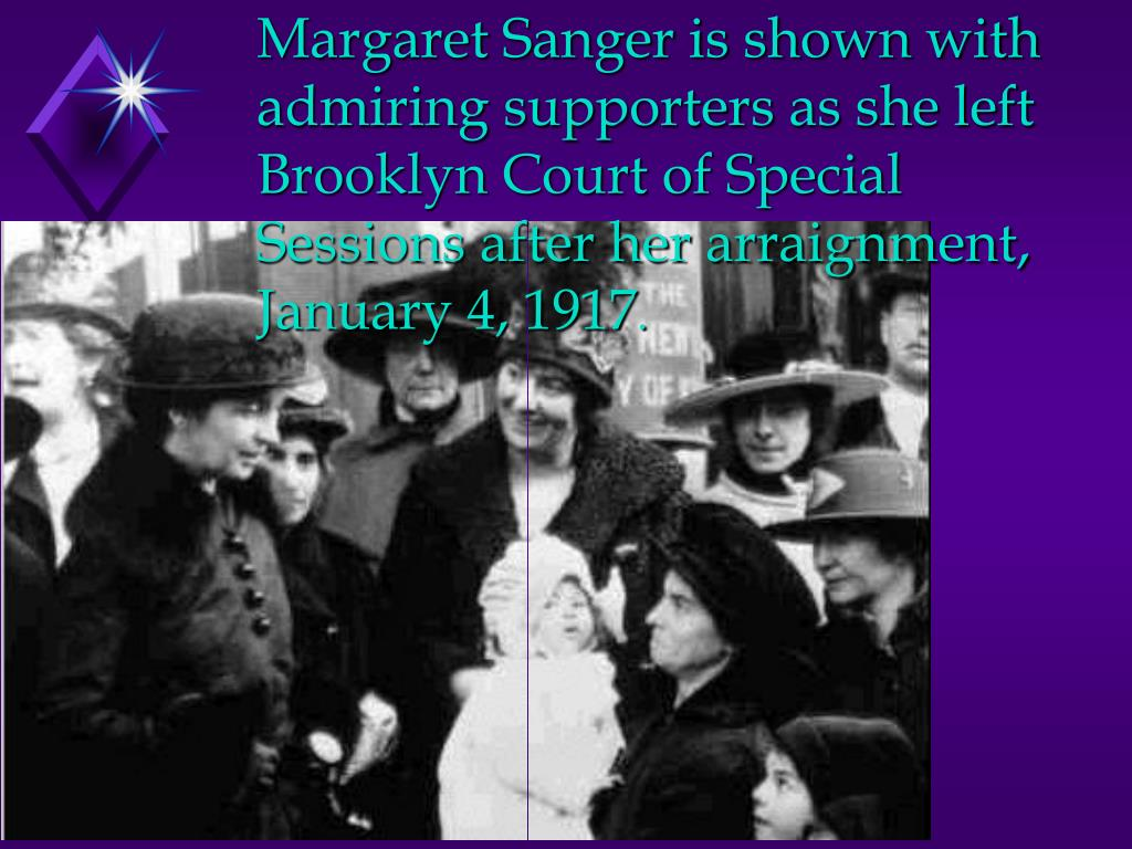 Margaret Sanger is shown with admiring supporters as she left Brooklyn Court of Special Sessions after her arraignment, January 4, 1917