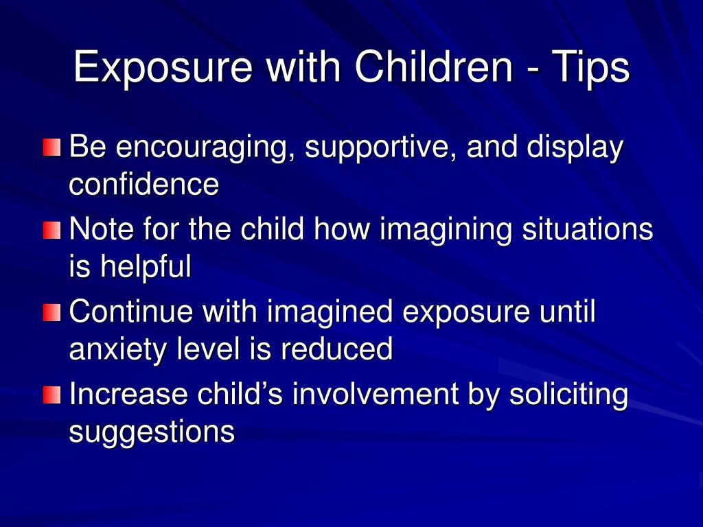 Exposure with Children - Tips