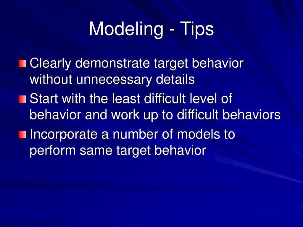 Modeling - Tips