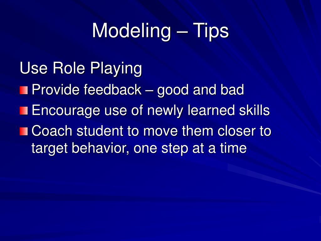 Modeling – Tips