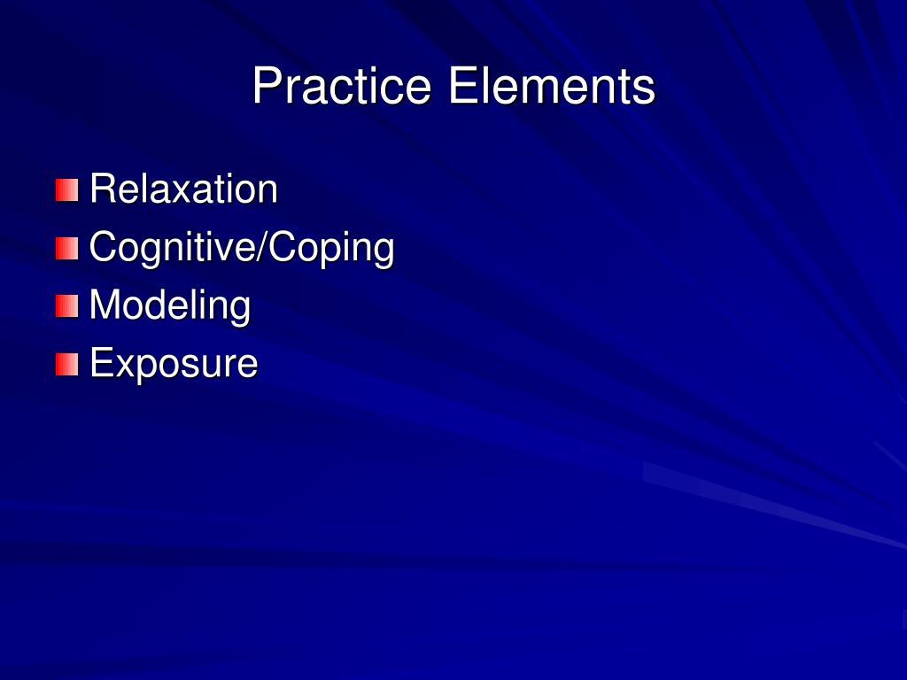 Practice Elements