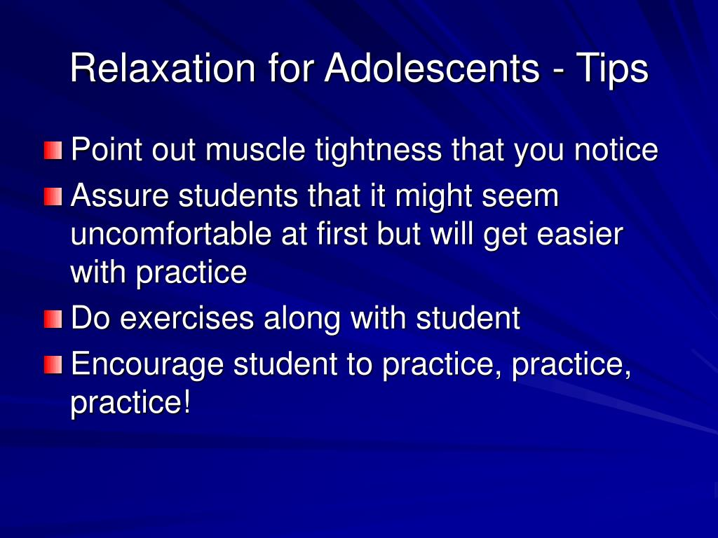 Relaxation for Adolescents - Tips