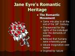 jane eyre s romantic heritage