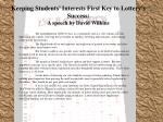 keeping students interests first key to lottery s success a speech by david wilkins