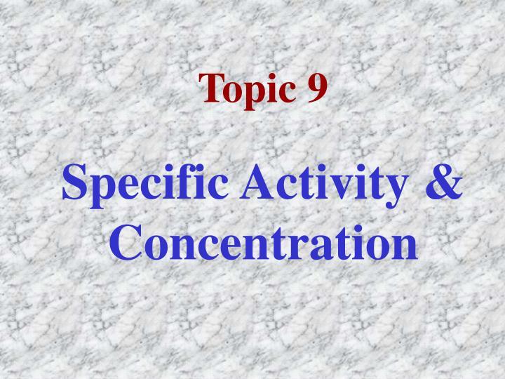 Topic 9