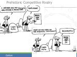 prehistoric competitive rivalry