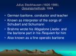 julius stockhausen 1826 1906 gesangsmethode 1884