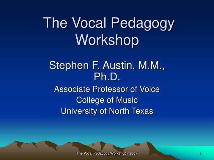 the vocal pedagogy workshop n.