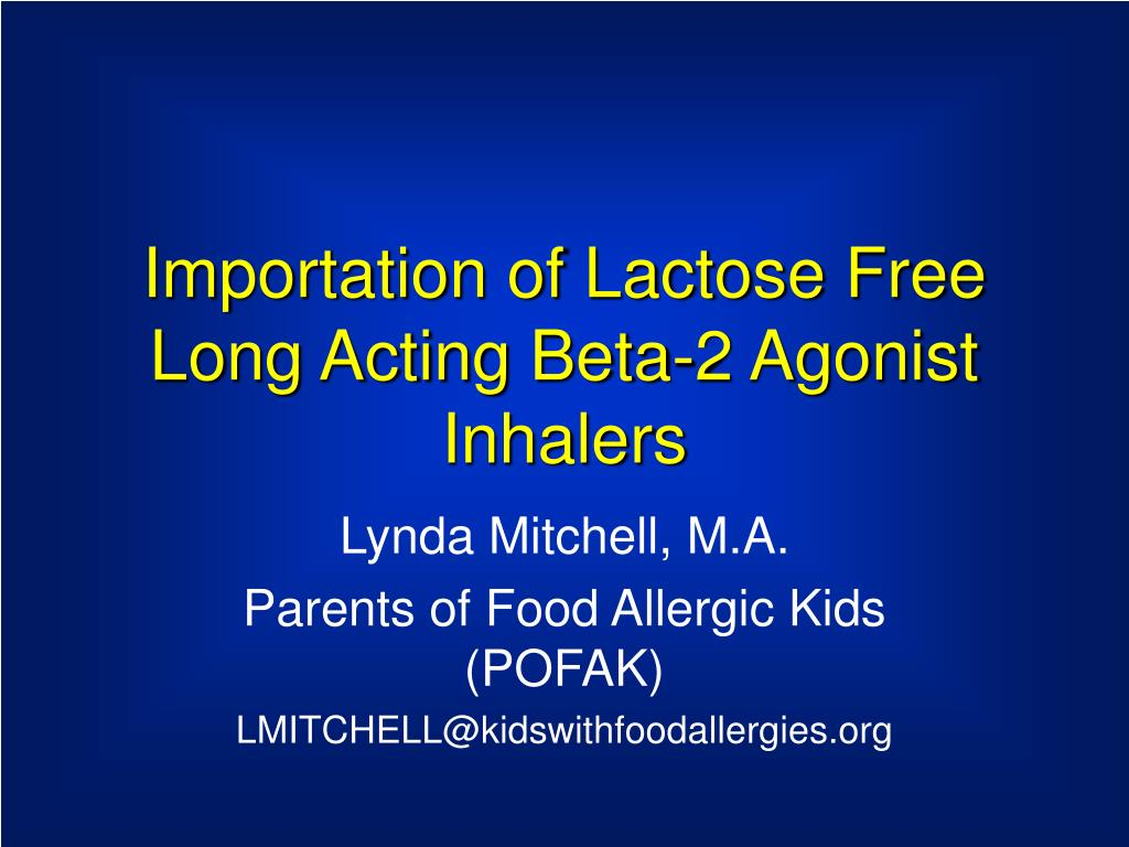 importation of lactose free long acting beta 2 agonist inhalers l.