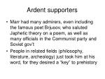 ardent supporters