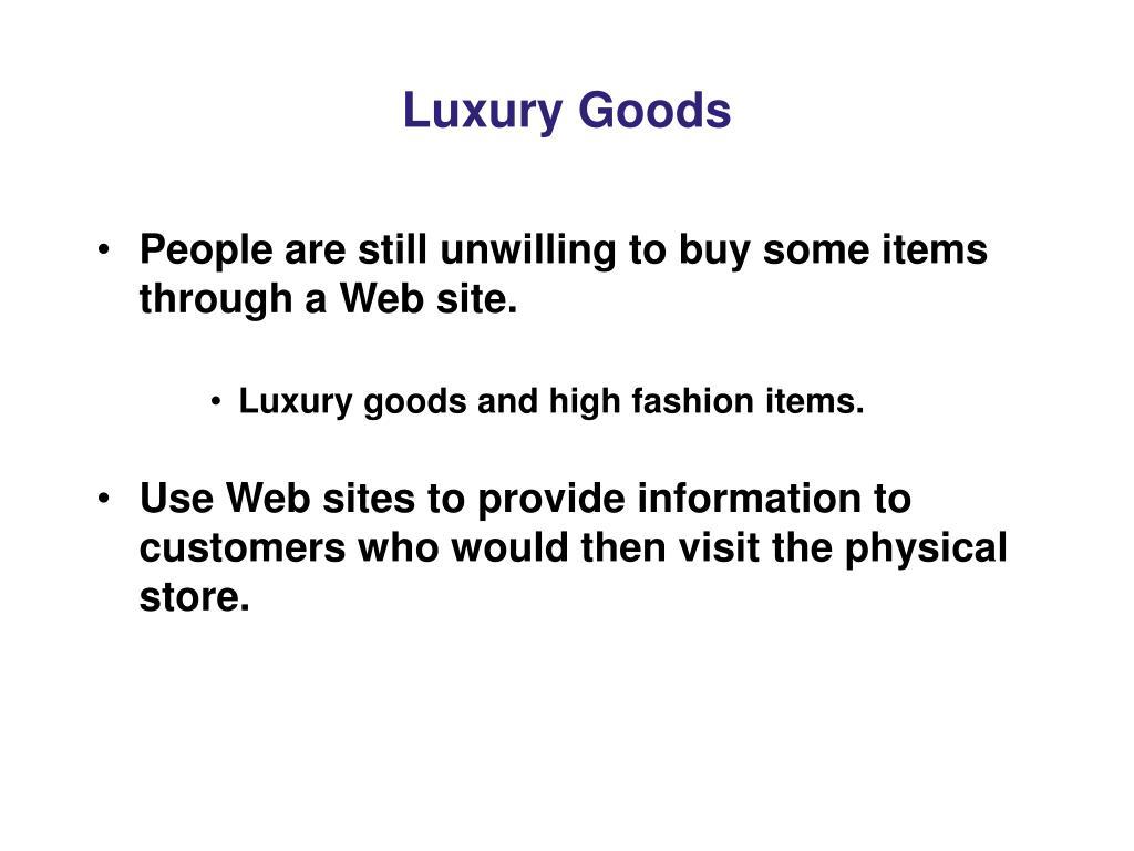 Luxury Goods
