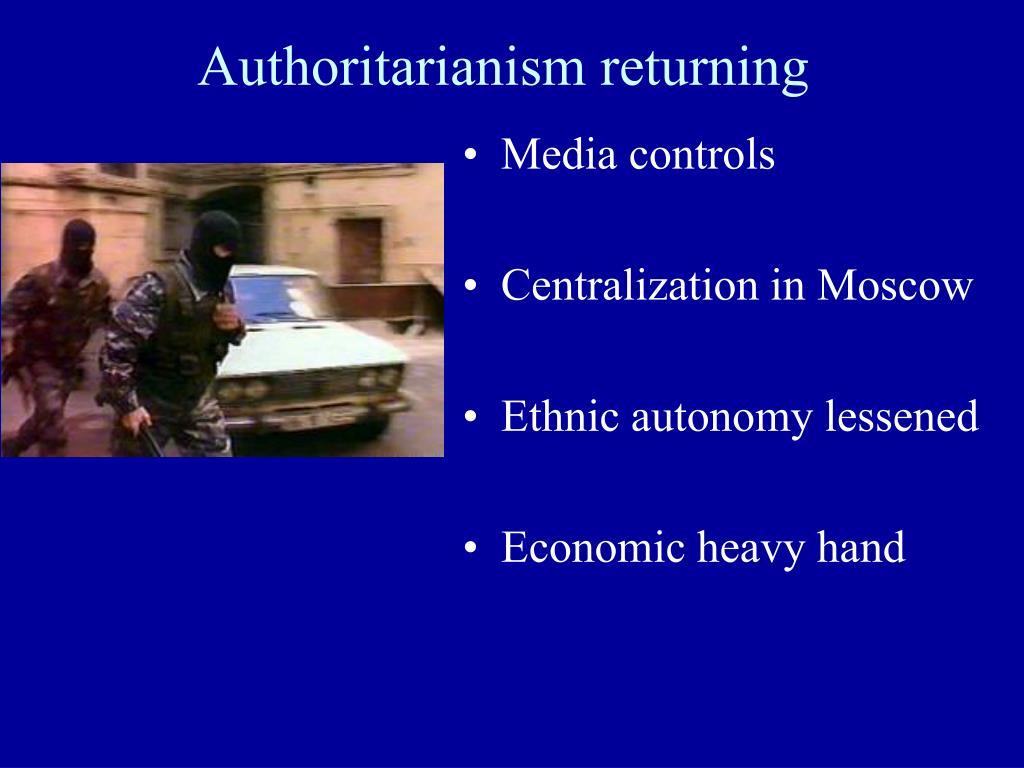 Authoritarianism returning