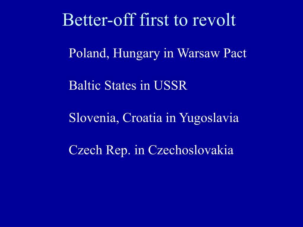 Better-off first to revolt