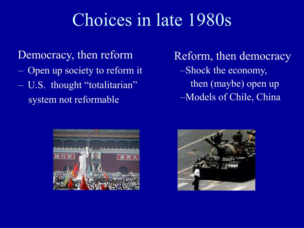 Choices in late 1980s
