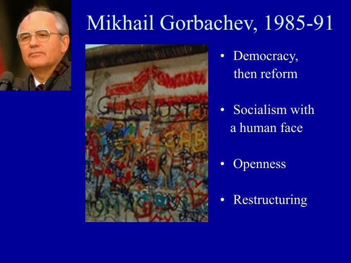 Mikhail gorbachev 1985 91
