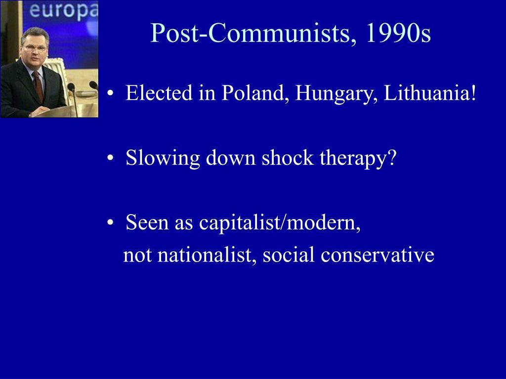 Post-Communists, 1990s