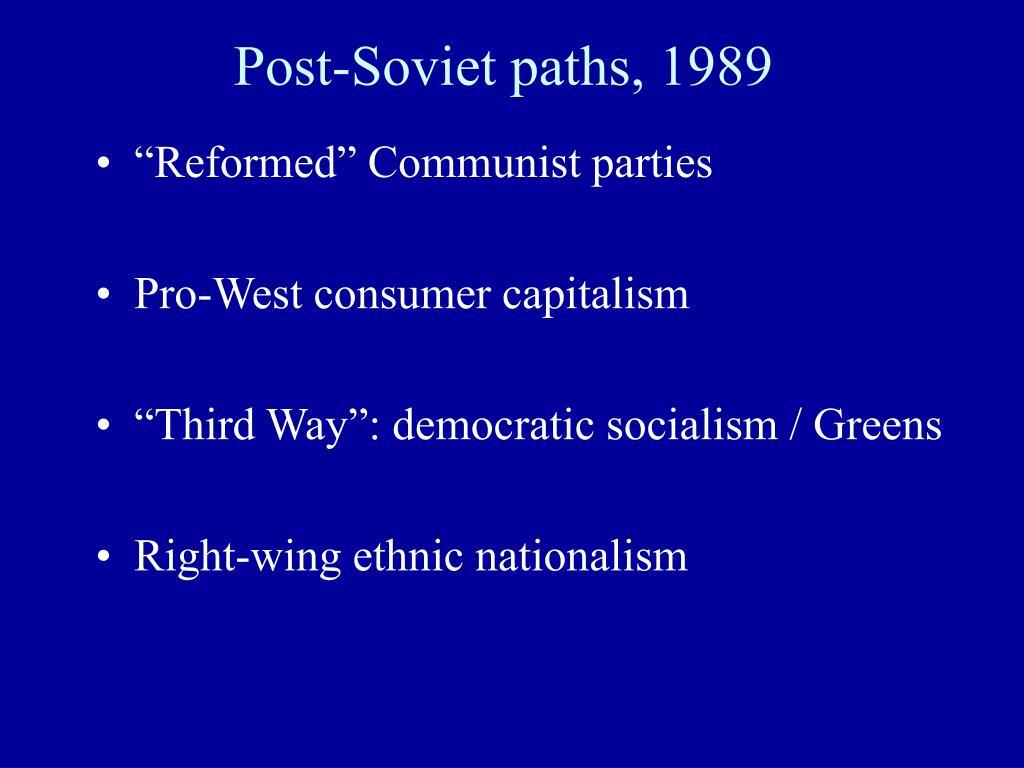 Post-Soviet paths, 1989