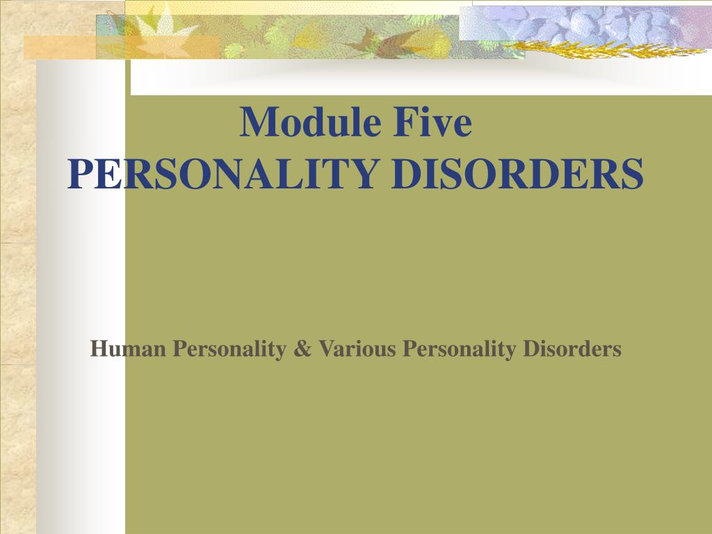module five personality disorders l.