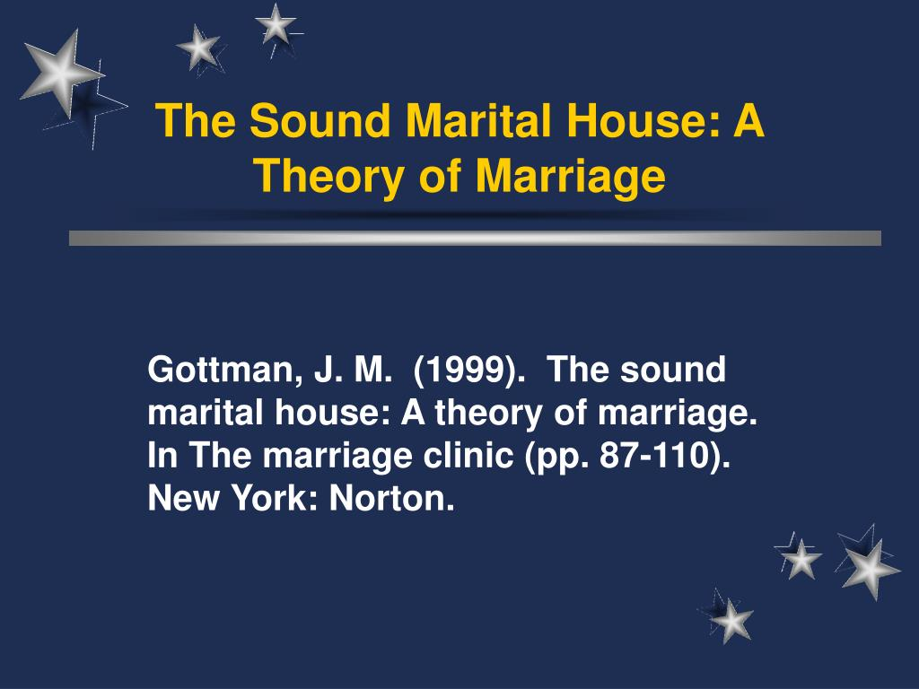 the sound marital house a theory of marriage l.