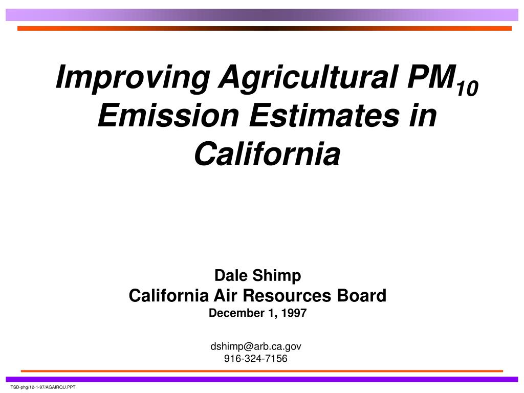 improving agricultural pm 10 emission estimates in california l.